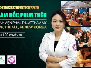 Gặp gỡ Giám đốc phun thêu Bệnh viện thẩm mỹ uy tín nhất châu Á
